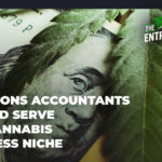 5 Reasons Accounting Professionals Should Serve Cannabis Businesses