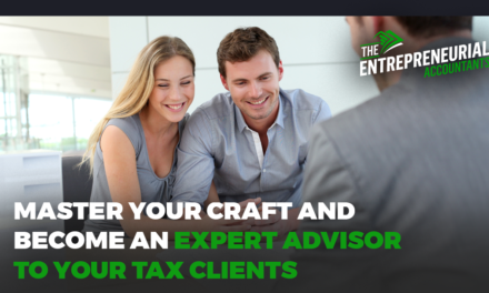 Master Your Craft and Become an Expert Advisor to Your Tax Clients