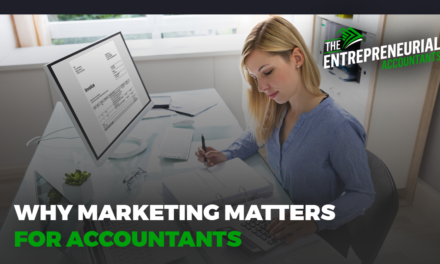Why Marketing Matters for Accountants
